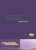 El género policiaco en la literatura española del siglo XIX
