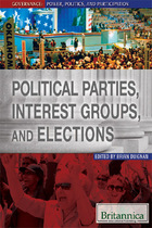 Political Parties, Interest Groups, and Elections, ed. , v.