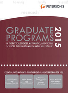 Peterson's Graduate Programs in the Physical Sciences, Mathematics, Agricultural Sciences, the Environment & Natural Resources 2015, ed. 49
