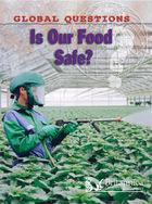 Is Our Food Safe?, ed. , v.