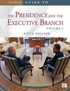 Guide to The Presidency and The Executive Branch, ed. 5, v.
