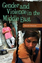 Gender and Violence in the Middle East, ed. , v.