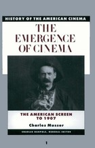 The Emergence of Cinema, ed. , v.