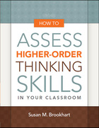 How to Assess Higher-Order Thinking Skills in Your Classroom, ed. , v.