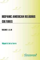 Hispanic American Religious Cultures, ed. , v.