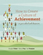 How to Create a Culture of Achievement in Your School and Classroom, ed. , v.