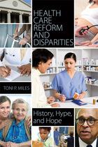 Health Care Reform and Disparities, ed. , v.