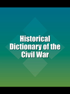 Historical Dictionary of the Civil War, ed. , v.