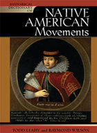 Historical Dictionary of Native American Movements, ed. , v.