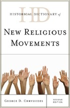 Historical Dictionary of New Religious Movements, ed. 2, v.