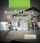 How Do I Use a Dictionary?, ed. , v.