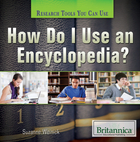 How Do I Use an Encyclopedia?, ed. , v.