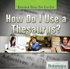 How Do I Use a Thesaurus?, ed. , v.