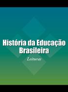 História da Educação Brasileira, ed. , v.