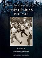 Histories of Everyday Life in Totalitarian Regimes, ed. , v.