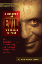 A History of Evil in Popular Culture, ed. , v.