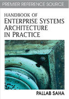 Handbook of Enterprise Systems Architecture in Practice, ed. , v.