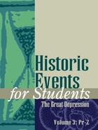 Historic Events for Students: The Great Depression, ed. , v.