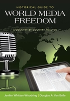 Historical Guide to World Media Freedom, ed. , v.