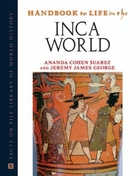 Handbook to Life in the Inca World, ed. , v.