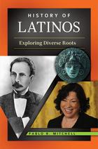 History of Latinos, ed. , v.