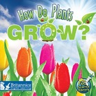 How Do Plants Grow?, ed. , v.