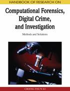 Handbook of Research on Computational Forensics, Digital Crime, and Investigation, ed. , v.