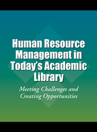 Human Resource Management in Today's Academic Library, ed. , v.