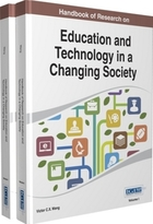 Handbook of Research on Education and Technology in a Changing Society, ed. , v.