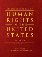 An Encyclopedia of Human Rights in the United States, ed. 2