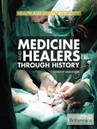 Medicine and Healers Through History, ed. , v.