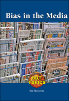 Bias in the Media, ed. , v.