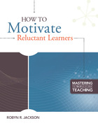 How to Motivate Reluctant Learners, ed. , v.