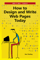 How to Design and Write Web Pages Today, ed. , v.