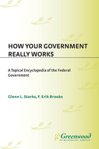 How Your Government Really Works, ed. , v.