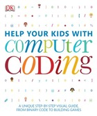 Help Your Kids with Computer Coding, ed. , v.