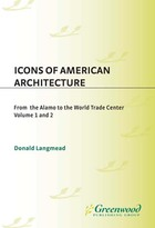Icons of American Architecture, ed. , v.