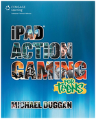 iPad® Action Gaming for Teens