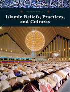 Islamic Beliefs, Practices, and Cultures, ed. , v.