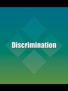 Discrimination, ed. , v.