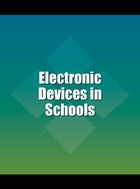 Electronic Devices in Schools, ed. , v.