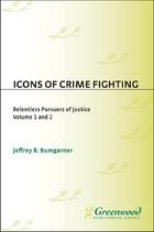 Icons of Crime Fighting, ed. , v.