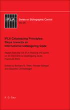 IFLA Cataloguing Principles: Steps towards an International Cataloguing Code, ed. , v.