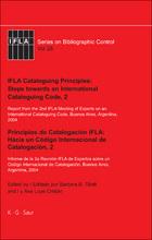 IFLA Cataloguing Principles: Steps towards an International Cataloguing Code, 2, ed. , v.