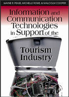 Information and Communication Technologies in Support of the Tourism Industry, ed. , v.