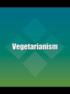 Vegetarianism, ed. , v.