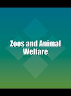 Zoos and Animal Welfare, ed. , v.