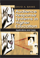 Audience Response Systems in Higher Education: Applications and Cases, ed. , v.