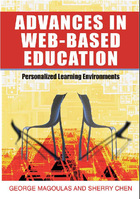 Advances in Web-Based Education: Personalized Learning Environments, ed. , v.