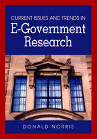Current Issues and Trends in E-Government Research, ed. , v.